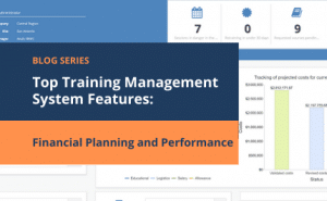 training management financial planning and performance features for controlling your organization's training budget