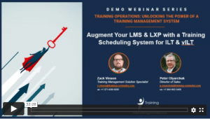 training orchestra demo series: augment your lms and lxp with a training scheduling system for ilt and vilt